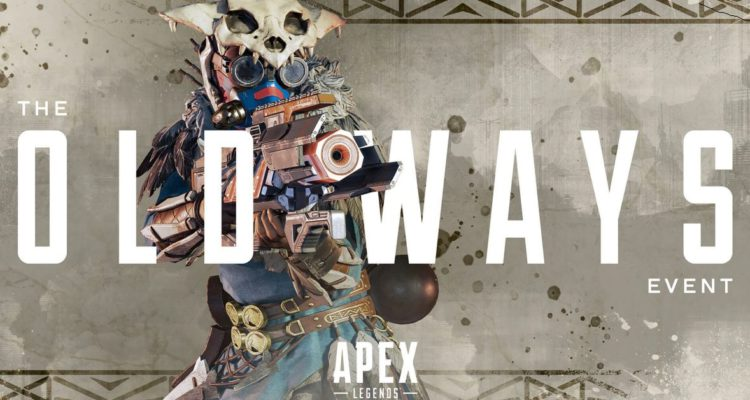 Apex Legends the old ways update april 7