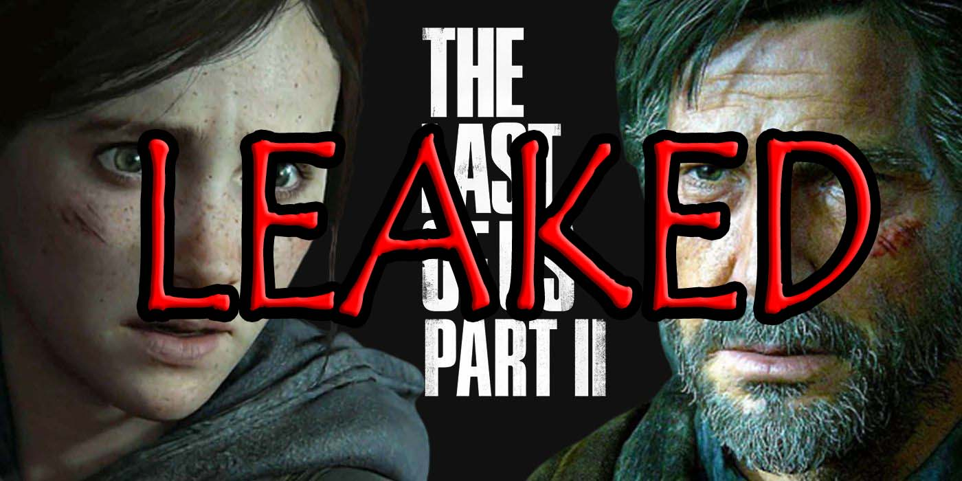 THE LAST OF US 2 LEAKED VIDEOS