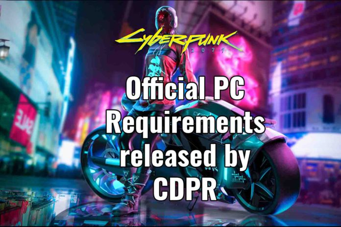 cyberpunk 2077 requirements for pc by CDPR